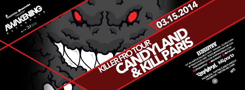 Candyland & Kill Paris March 15th at Bassmnt