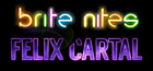 brite nites feat. Felix Cartal, New York