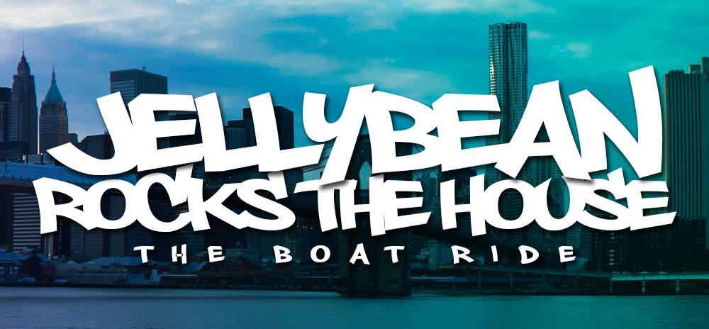 JELLYBEAN ROCKS THE HOUSE - THE BOAT RIDE with Jellybean Benitez