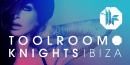 TOOLROOM KNIGHTS // MARK KNIGHT, PROK & FITCH, BONTAN and more, Ibiza, Islas Baleares