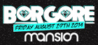 Labor Day Weekend with Borgore at Mansion