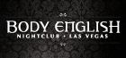 Body English | Saturdays Hosted by LA KISS Dancers, Las Vegas