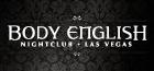 Body English | Saturdays Hosted by LA KISS Dancers, Las Vegas