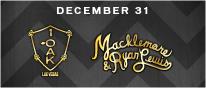 MACKLEMORE AND RYAN LEWIS PERFORM LIVE NYE AT 1 OAK NIGHTCLUB, Las Vegas