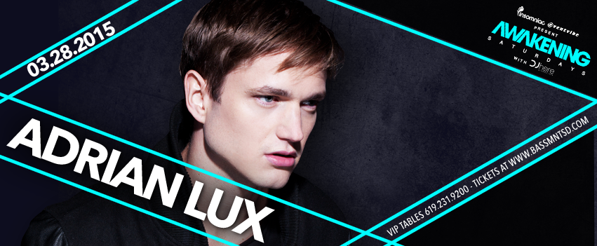 Adrian Lux 3/28 at Bassmnt