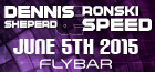 Ronski Speed & Dennis Sheperd - June 5th, 2015 - Flybar