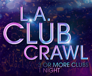 LA Club Crawl: Exclusive Hollywood NightClubs & Free Drinks, Hollywood