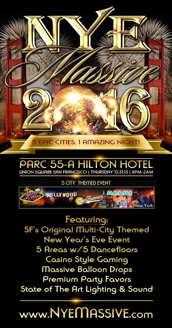 Nye Massive 2016 - Parc 55 Hilton Hotel Union Square