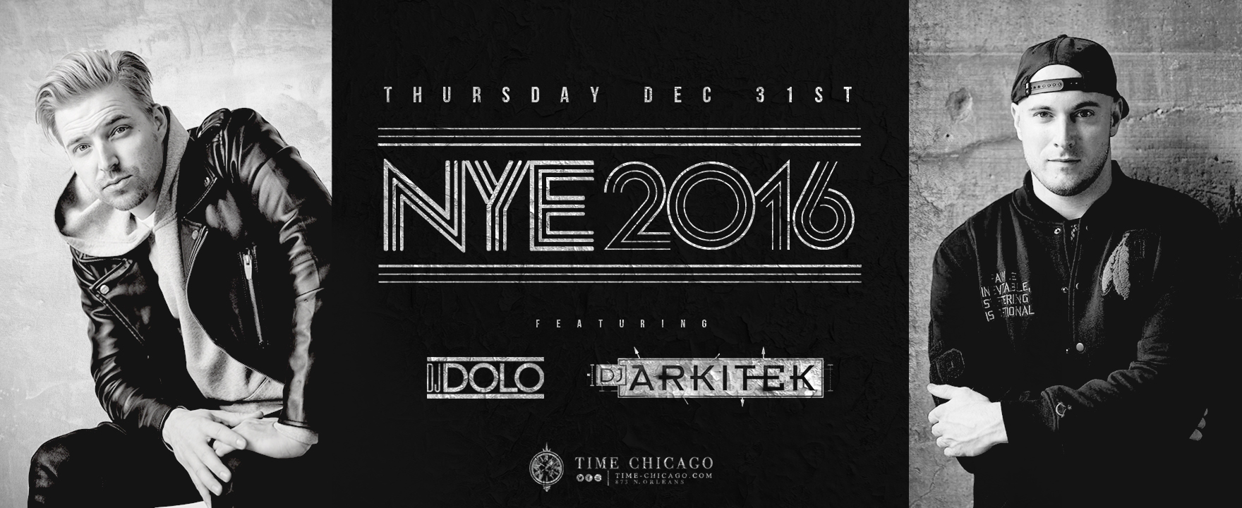 Time Chicago Presents: NYE 2016 ft. Dolo & Arkitek