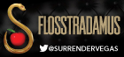 Surrender Your Wednesday with Flosstradamus , Las Vegas