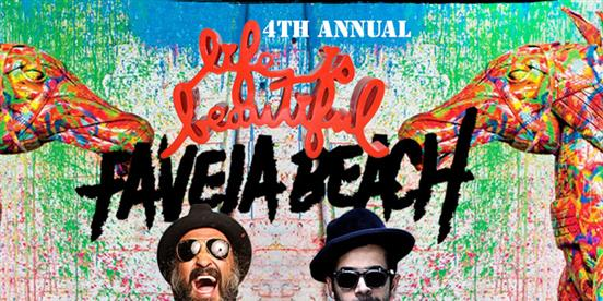 "Favela Beach ""Life Is Beautiful"" w/ Mr Brainwash & Jus Ske"