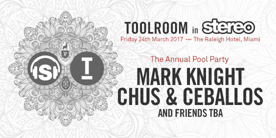 TOOLROOM in STEREO Pool Party